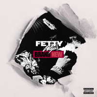 Fetty Wap - Brand New (Explicit)