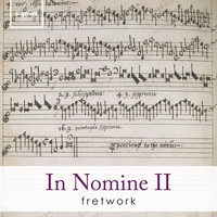Fretwork - In Nomine in 11/4