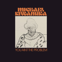 Michael Kiwanuka - You Ain't The Problem (Radio Edit)