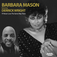 Barbara Mason - I'll Never Love the Same Way Twice