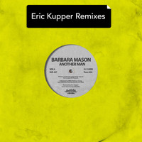 Barbara Mason - Another Man - Eric Kupper Remixes