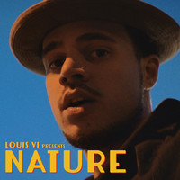 Louis VI - Nature (Explicit)