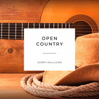 Gerry Mulligan - Open Country
