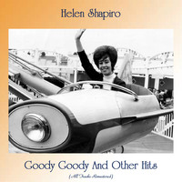 Helen Shapiro - Goody Goody And Other Hits (All Tracks Remastered)