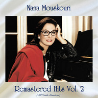 Nana Mouskouri - Remastered Hits vol. 2 (All Tracks Remastered)