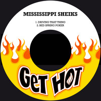 Mississippi Sheiks - Driving That Thing / Bed Spring Poker