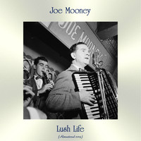 Joe Mooney - Lush Life (Remastered 2019)