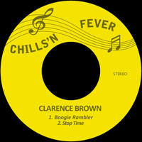 Clarence Brown - Boogie Rambler / Stop Time