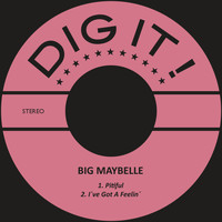 Big Maybelle - Pitiful / I´ve Got a Feelin´