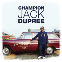 Champion Jack Dupree - Blues Pianist of New Orleans, Vol. 2