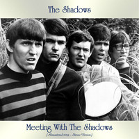 The Shadows - Meeting With The Shadows (Remastered 2019 - Stereo Version)