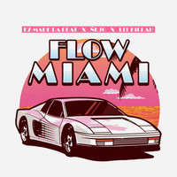 Ez El Ezeta, Ñejo & Lit Killah - Flow Miami (Explicit)