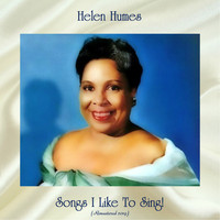 Helen Humes - Songs I Like To Sing! (Remastered 2019)