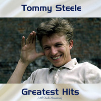 Tommy Steele - Tommy Steele Greatest Hits (All Tracks Remastered)