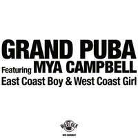 Grand Puba - East Coast Boy & West Coast Girl (Explicit)
