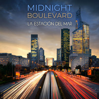 La Estación Del Mar - Midnight Boulevard