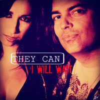 They Can - I Will Wait