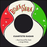 Cuarteto Radar - Rock Around the Clock / Amigo Whisky