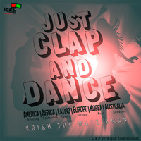 Krish The Muzzikman - Just Clap and Dance