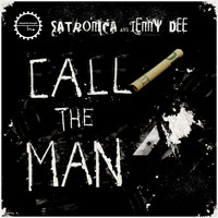 Satronica & Lenny Dee - Call the Man (Explicit)