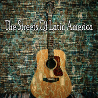 Instrumental - The Streets of Latin America