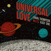 Linval Thompson & Kasy One - Universal Love