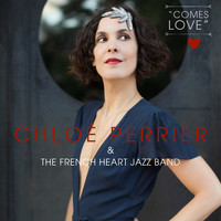 Chloe Perrier - Comes Love