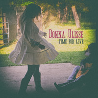 Donna Ulisse - Time for Love