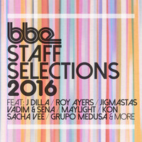Various Artists - Bbe Staff Selections 2016 (Explicit)
