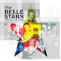 The Belle Stars - Turn Back the Clock