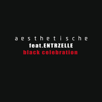 Aesthetische - Black Celebration