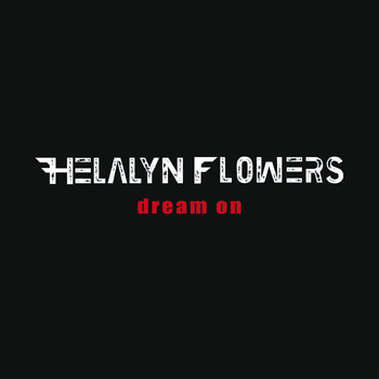 Helalyn Flowers - Dream On