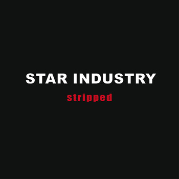 Star Industry - Stripped