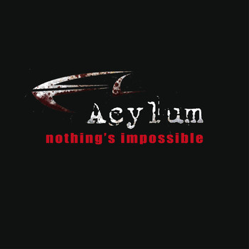 Acylum - Nothing's Impossible