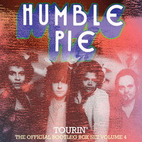 Humble Pie - Tourin': The Official Bootleg Box Set, Vol 4