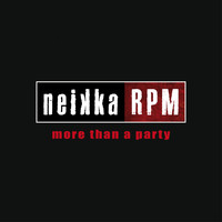 Neikka RPM - More Than a Party