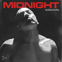 Midnight - Archon (Explicit)