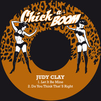 Judy Clay - Let It Be Mine / Do You Think That´s Right