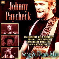 Johnny Paycheck - Song & Dance Man