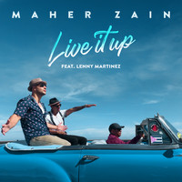 Maher Zain - Live It Up