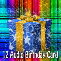 Happy Birthday - 12 Audio Birthday Card