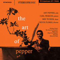Art Pepper Quintet - The Art Of Pepper