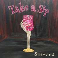 Siivers - Take a Sip