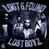 Lost Boyz - Lost & Found (Explicit)