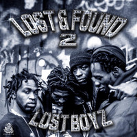 Lost Boyz - Lost & Found 2 (Explicit)