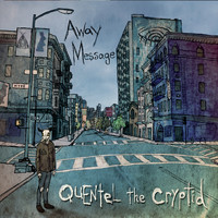 Quentel the Cryptid - Away Message
