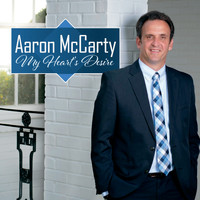 Aaron McCarty - My Heart's Desire