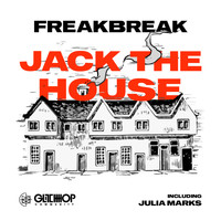 Freakbreak - Jack The House
