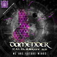 Kalilaskov AS, Damender - We Are Future Minds