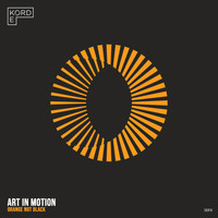 Art in Motion - Orange Not Black